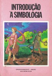Introdução à Simbologia – Rosacruz AMORC